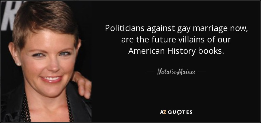 History is against gay marriage