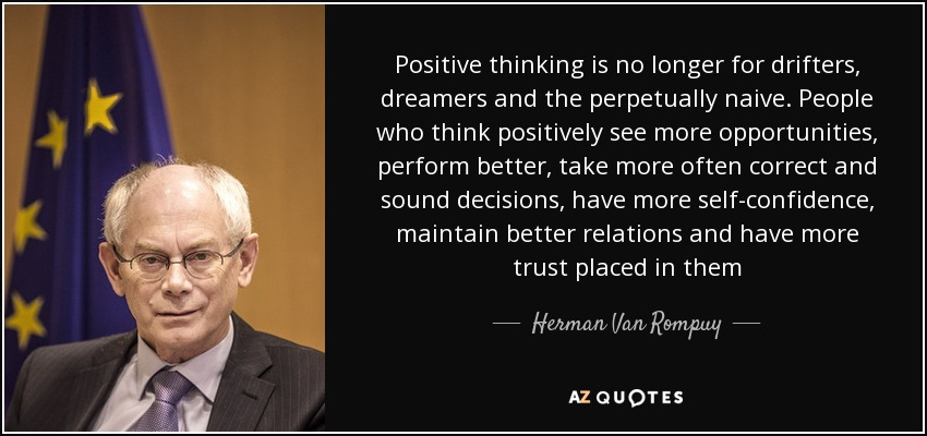 Positive Thinking Quotes From Quran: QUOTES BY HERMAN VAN ROMPUY