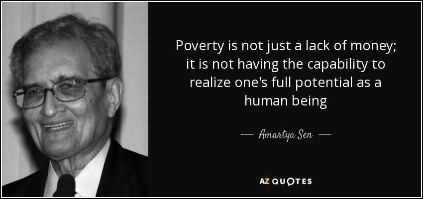 Quotes About Poverty Top 25 Quotesamartya Sen Of 152  Az Quotes