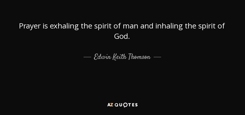 QUOTES BY EDWIN KEITH THOMSON