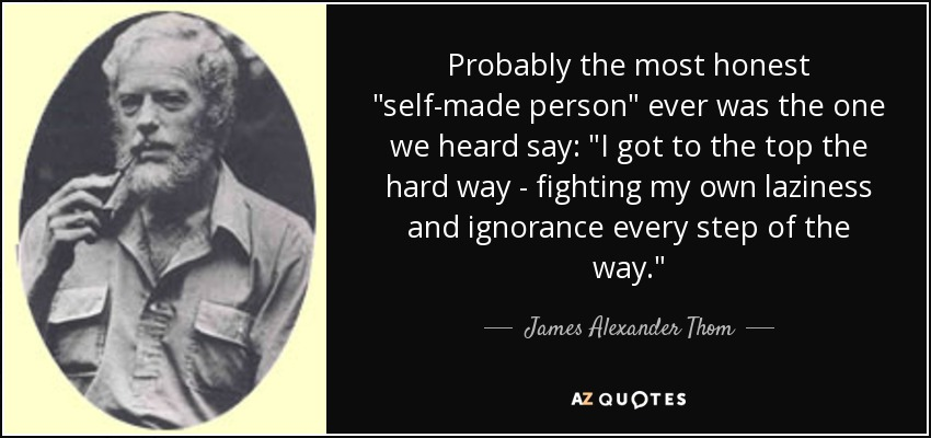 "James Alexander Thom Quote: Probably The Most Honest ""self"