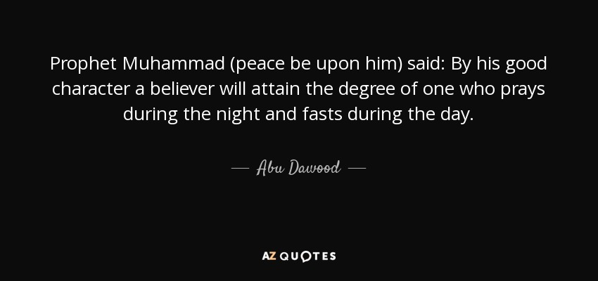 Abu Dawood quote: Prophet Muhammad (peace be upon him ...