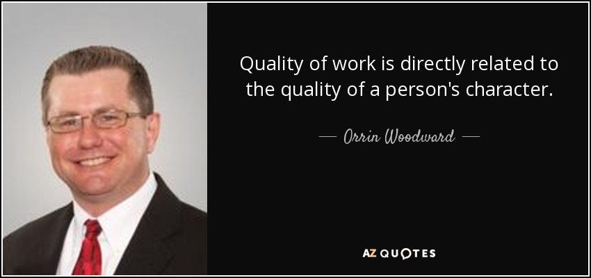 TOP 25 QUALITY WORK QUOTES (of 51) | A Z Quotes