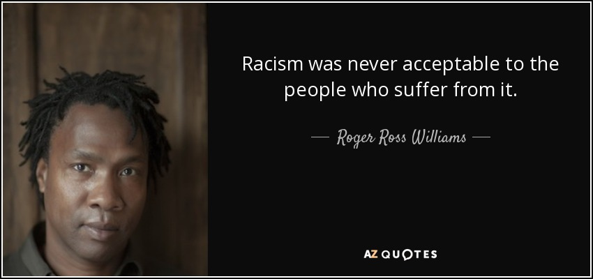 Accepting racism quotes
