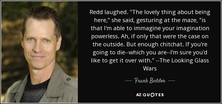 Redd laughed.