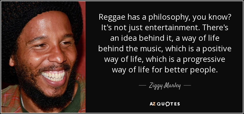 TOP 25 REGGAE QUOTES (of 164) | A-Z Quotes