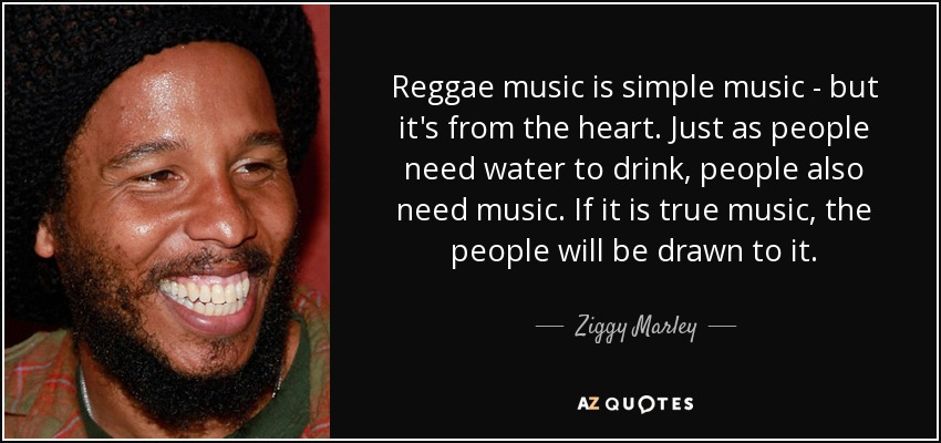 150 Quotes By Ziggy Marley Page 2 A Z Quotes