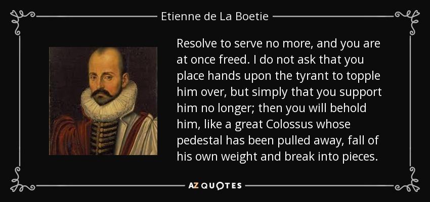 Top 5 Quotes By Etienne De La Boetie A Z Quotes