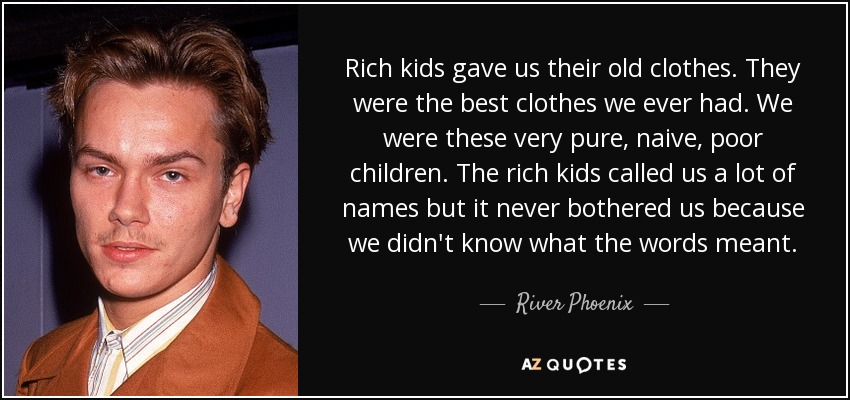 Top 25 Rich Kids Quotes A Z Quotes