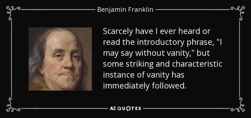 Scarcely have I ever heard or read the introductory phrase,