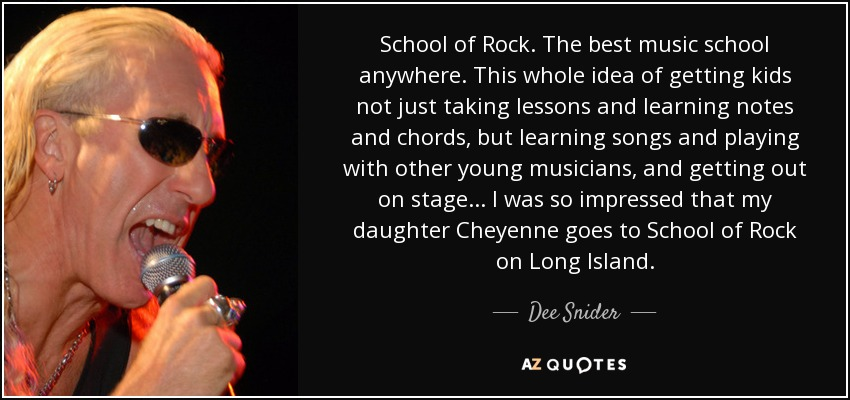 School Of Rock Quotes Simple Dee Snider Quote School Of Rock The Best Music School Anywhere