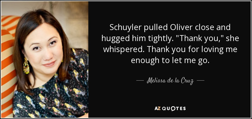 Schuyler pulled Oliver close and hugged him tightly.