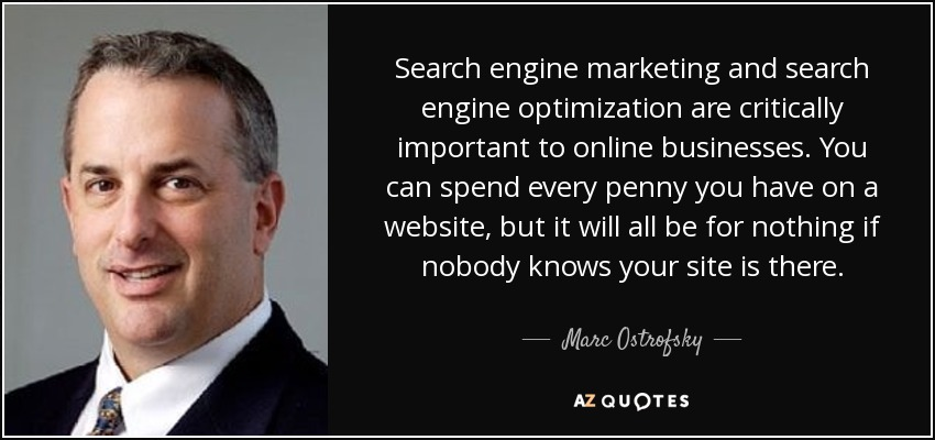 Marc Ostrofsky Quote Search Engine Marketing And Search Engine