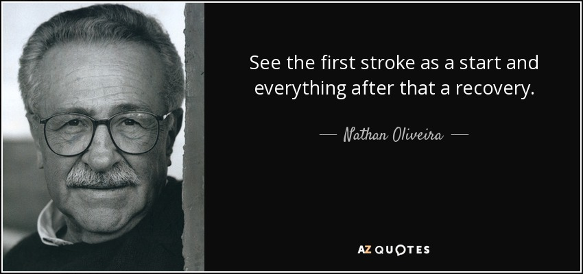 See the first stroke as a start and everything after that a recovery. - Nathan Oliveira