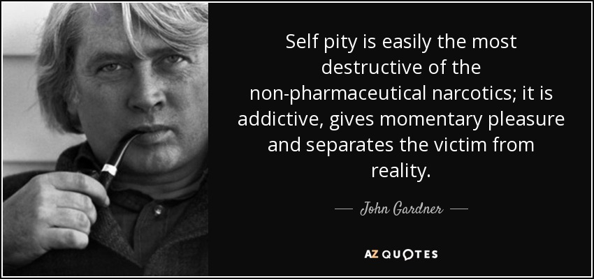 Image result for self pity quotes