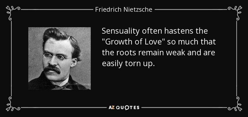 Sensuality often hastens the