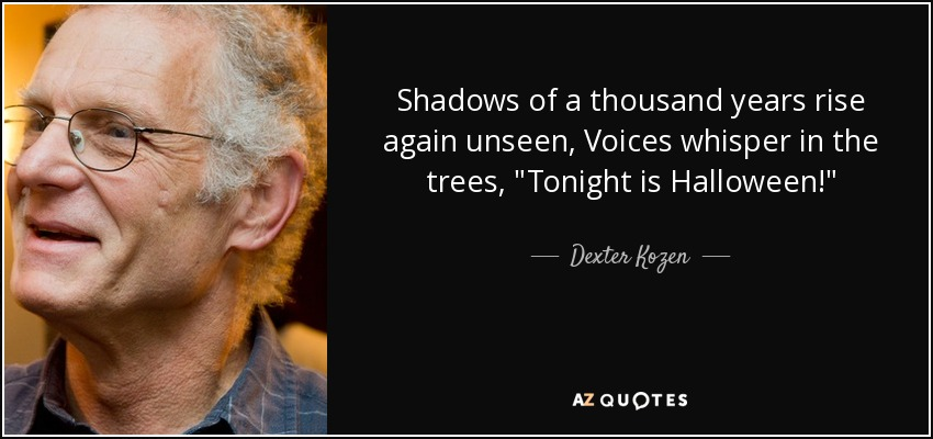 Shadows of a thousand years rise again unseen, Voices whisper in the trees,