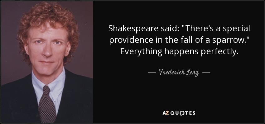 Shakespeare said: