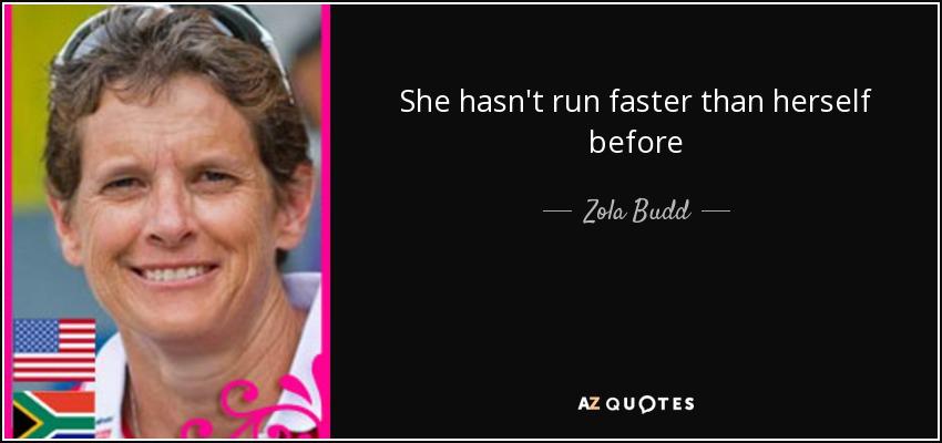 She hasn't run faster than herself before - Zola Budd