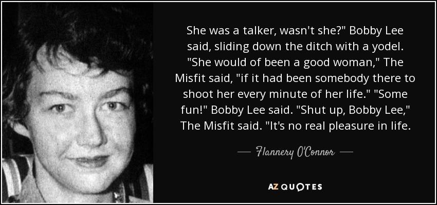 She was a talker, wasn't she?