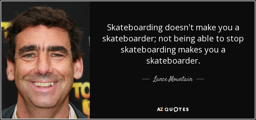 25 Best Skateboarding Quotes images | Skateboarding quotes