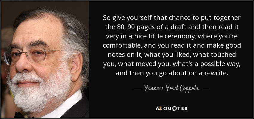 Francis Ford Coppola Quote So Give Yourself That Chance To Put