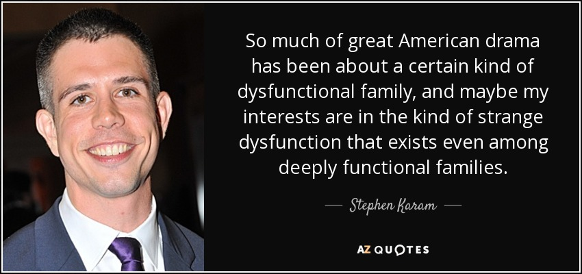 DYSFUNCTIONAL FAMILY QUOTES [PAGE - 2] | A-Z Quotes