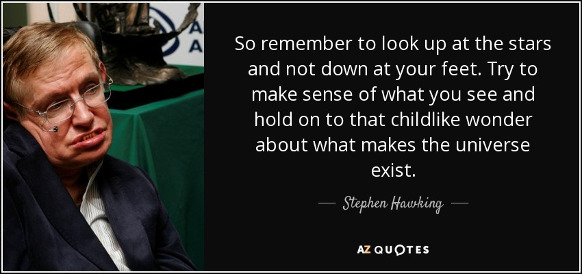 Stephen Hawking Quotes TOP 25 QUOTES BY STEPHEN HAWKING (of 421) | A Z Quotes Stephen Hawking Quotes