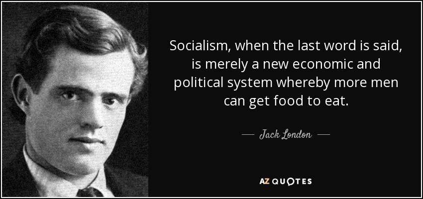 Jack London- Socialist?