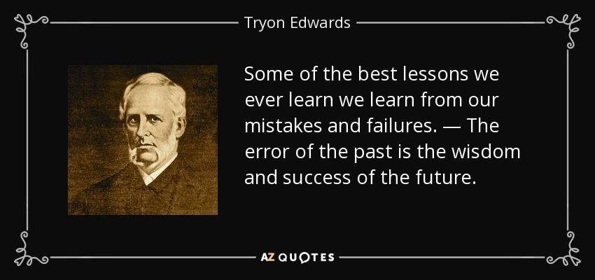 Top 25 Learning From Our Mistakes Quotes A Z Quotes