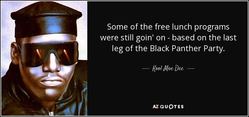 Kool Moe Dee Quote Some Of The Free Lunch Programs Were Still Goin On
