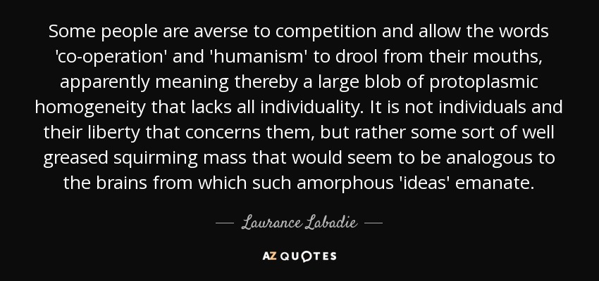 Top 6 Quotes By Laurance Labadie A Z Quotes