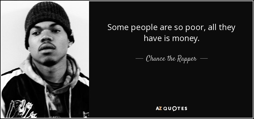 Top 25 Quotes By Chance The Rapper A Z Quotes