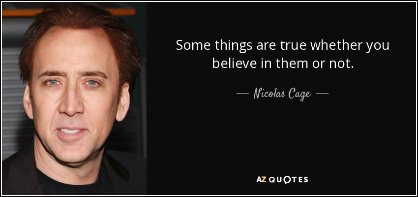 TOP 25 QUOTES BY NICOLAS CAGE (of 268)