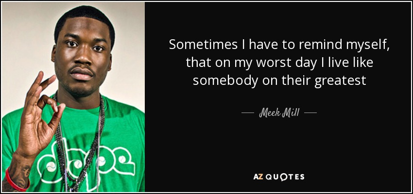 top 25 quotes by meek mill az quotes