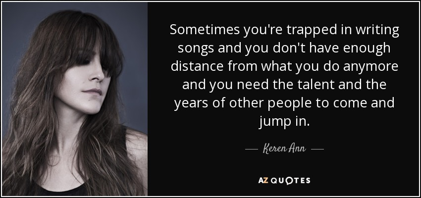Top 22 Quotes By Keren Ann A Z Quotes