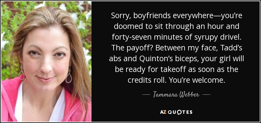 Tammara Webber Quote Sorry Boyfriends Everywhereyoure Doomed To