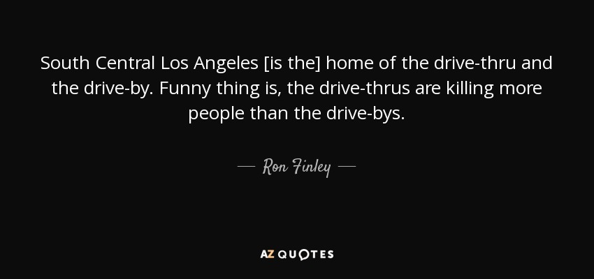 Los Angeles Quotes Unique Ron Finley Quote South Central Los Angeles [is The] Home Of The