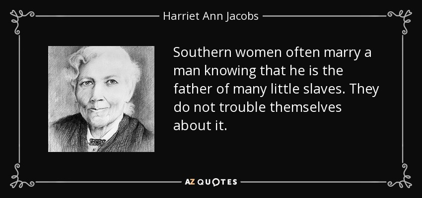 essay harriet jacobs life of a Harriet jacobs essays: in harriet ann jacobs, incidents in the life of a slave girl, i noticed two separate occasions when the color of a black person was.