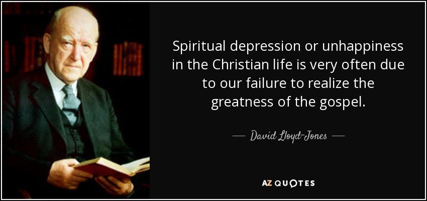 David Lloyd-Jones Quote: Spiritual Depression Or