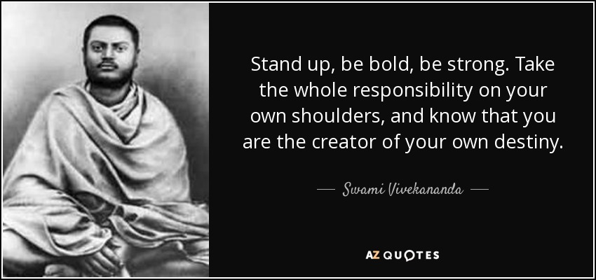 Image result for be bold be strong swami vivekananda