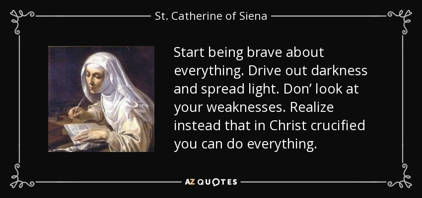 Image result for saint catherine of siena pictures with quotes