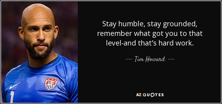 Top 19 Quotes By Tim Howard A Z Quotes