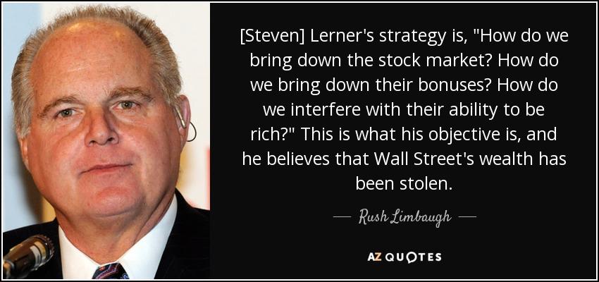 [Steven] Lerner's strategy is,