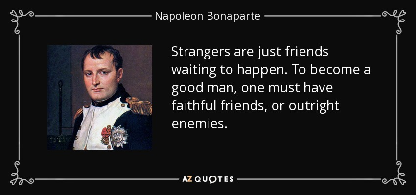 strangers are just friends waiting to Did barney say a stranger is a friend you haven't met in which episode of barney and friends did this quote everyone's lost just waiting to be found.