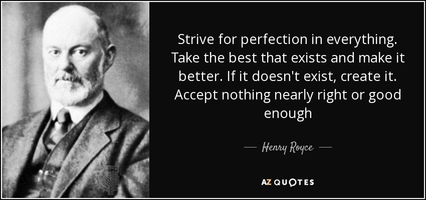 Image result for henry roce every job quote