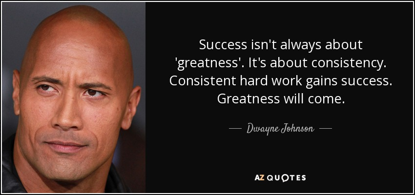 Dwayne Johnson quote: Success isn't always about ...