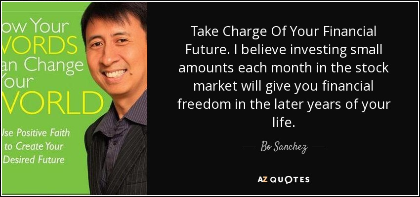 Financial Freedom Quotes Adorable Bo Sanchez Quote Take Charge Of Your Financial Futurei Believe
