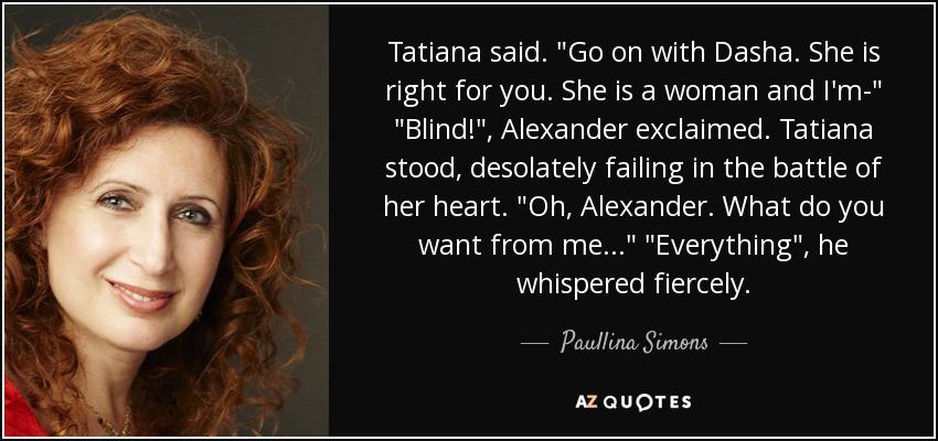 Tatiana said.