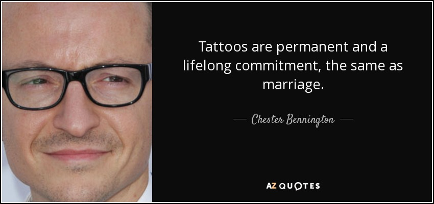 Image result for chester bennington tattoo quotes